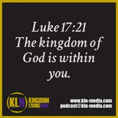 "Follow KLN-MEDIA  We as #sons of #God are carriers of the #kingdom. Our #Father says it's His pleasure to give it to us.  Luke 17:20-21 (NKJV) 20 Now when He was asked by the Pharisees when the kingdom of God would come, He answered them and said, ""The kingdom of God does not come with observation; 21 nor will they say, 'See here!' or 'See there!'For indeed, the kingdom of God is within you.  #kln #kingdomliving #kingdomlivingnow #Christ #God #romans8 #matthew633 #matthew2414 #follow #shalom"