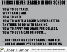 Funny pictures about Some Of The Things I Never Learned In High School. Oh, and cool pics about Some Of The Things I Never Learned In High School. Also, Some Of The Things I Never Learned In High School photos. Look Here, Look At You, This Is Your Life, In This World, The Jackson Five, Mantra, Funny Quotes, Funny Memes, Funny Math