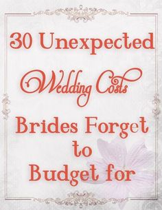 Wedding budget ideas--don't forget these when planning your wedding costs. frugal wedding Ideas #frugal #wedding
