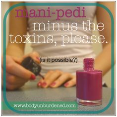 Is it possible to get a great manicure and pedicure WITHOUT getting a dose of toxins? Yes, yes it is!