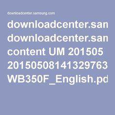 downloadcenter.samsung.com content UM 201505 20150508141329763 WB350F_English.pdf