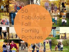 50 Fabulous Fall Family Pictures! Great inspiration for my family pictures, from outfits to poses and locations, love this!