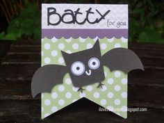 i love 2 cut paper: Batty for you