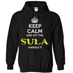 SULA - KEEP CALM AND LET THE SULA HANDLE IT - #gift card #retirement gift. BUY-TODAY => https://www.sunfrog.com/Valentines/SULA--KEEP-CALM-AND-LET-THE-SULA-HANDLE-IT-Ladies.html?68278