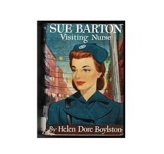 The Sue Barton Series, Helen Dore Boylston, 6 Young Adult Hardcover Books, RARE Books