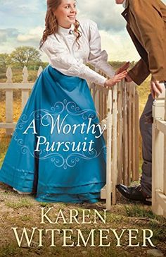 A Worthy Pursuit by Karen Witemeyer, http://www.amazon.com/dp/B00QMSCNNG/ref=cm_sw_r_pi_dp_8m3Nub1N1ZQMS