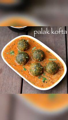 Palak Kofta Recipe, Kofta Curry Recipe, Sabzi Recipe, Malai Kofta Recipe Video, Palak Rice Recipe Indian, Recipe Recipe, Kofta Recipe Vegetarian, Vegetarian Recipes, Cooking Recipes