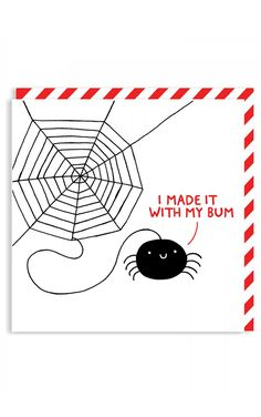Ohh Deer I Made It Card    Aw, a beautiful spiderweb... This awesome and cute card from Ohh Deer features a design by Gemma Correll in her typical quirky style. Featuring a spider making its web and t...