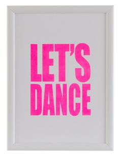 Neon Pink Screen Print - LETS DANCE - David Bowie. £25.00, via Etsy.