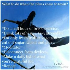 Tips for when blues come to town