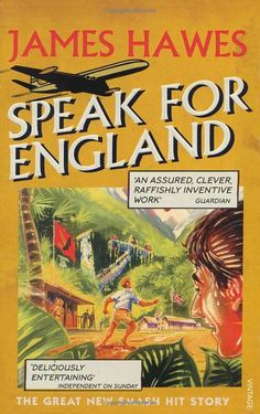 Speak For England by James Hawes