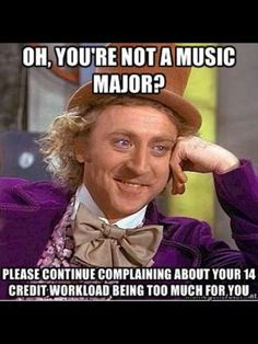 Lol music major humor