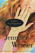 Little Earthquakes - Jennifer Weiner