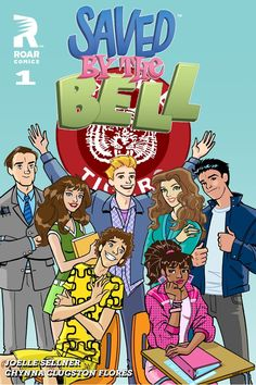 Grade Book of the Year Finalist: 'Saved By the Bell, by Joelle Sellner, illustrated by Chynna Clugston-Flores and Tim Fish (Roar Comics) Punky Brewster, Midtown Comics, Comic News, Saved By The Bell, Batman Vs Superman, Buffy The Vampire, Comic Page, Novels, Books