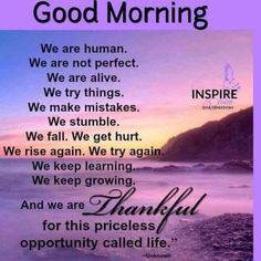 Good Morning Be Thanksful morning good morning morning quotes good morning quotes beautiful good morning quotes thankful good morning quotes good morning greetings Good Morning Friends Quotes, Morning Quotes Images, Good Morning Prayer, Morning Memes, Good Morning Inspirational Quotes, Morning Greetings Quotes, Morning Blessings, Good Morning Messages, Good Night Quotes