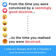 Those who were deceived and now see the light of the truth through God's Word react like Facebook emoticons.  1 John 4:1 - Beloved, believe not every spirit, but try the spirits whether they are of God: because many false prophets are gone out into the world. Facebook Emoticons, Lovers Of Themselves, 2 Timothy 3, Christian Posters, 1 John 4, Like Facebook, Cool Words, Believe, Self