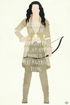 "Snow white "" even believing in the possibility of a happy ending is a very powerful thing"" I love this quote"
