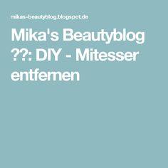 Mika's Beautyblog ❤️: DIY - Mitesser entfernen
