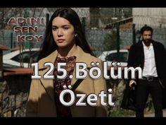 Adını Sen Koy 125. Bölüm Özeti - YouTube