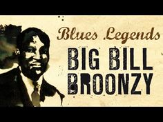 Big Bill Broonzy - The Voice of a Blues Pioneer Jazz Blues, Blues Music, Swing Low Sweet Chariot, Goodbye Baby, Willie Dixon, What Kind Of Man, John Lee Hooker, Wax Lyrical, Delta Blues