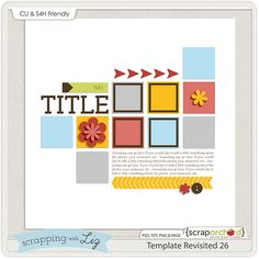 Free template - Scrapping with Liz: Our August Blog Challenge!