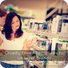 Did you know that Unilever brands are tested on animals? Replace your Unilever products with cruelty free alternatives.