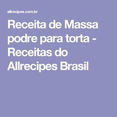Receita de Massa podre para torta - Receitas do Allrecipes Brasil
