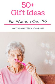 Top 50 Gifts for a 70 Year Old Woman