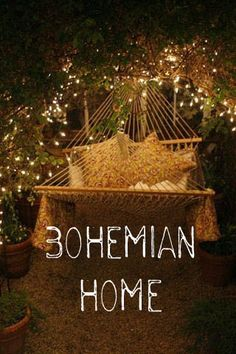 Bohemian Home.  Absolutely want to wrap the  trees around my hammock with white lights