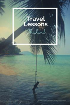 travel lessons thailand