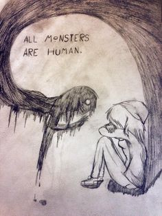 Sinematic - all monsters are humans dark drawings, demon drawings, creepy drawings, cool Demon Drawings, Creepy Drawings, Cool Drawings, Pencil Drawings, Quote Drawings, Artwork Drawings, Simple Drawings, Depression Art, Dark Art