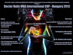 Doctor Nails MBA International CUP - Hungary 2013  http://www.shop.bwm-swiss.ch/de/
