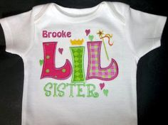 Little Sister Applique Monogrammed Onesie or by Blumers Embroidery www.Etsy.com/shop/BlumersEmbroidery