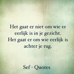 Eerlijkehid Some Inspirational Quotes, Positive Quotes, Love Quotes, Sef Quotes, Mom Poems, Brain Facts, Dutch Quotes, Biblical Quotes, Life Thoughts