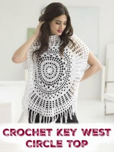 Crochet Key West Circle Top - 110+ Free Crochet Patterns for Summer and Spring - DIY & Crafts