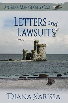 Letters and Lawsuits (An Isle of Man Ghostly Cozy Book Cozy Mysteries, Isle Of Man, Mystery Books, In Law Suite, Free Kindle Books, Cosy, Diana, British, Letters