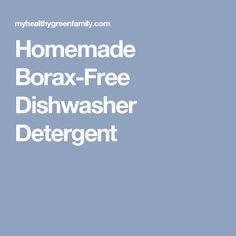 Homemade Borax-Free Dishwasher Detergent