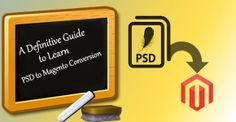 A Definitive Guide to Learn #PSD to #Magento Conversion – Part 1