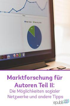 Marktforschung für Autoren Teil II: Die Möglichkeiten sozialer Netzwerke und andere Tipps http://www.epubli.de/blog/marktforschung-fuer-autoren-teil-2 #SelfPublishing #writing