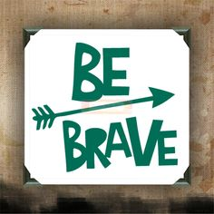 BE BRAVE - Painted and Decorated Canvases - wall decor - wall hanging - custom canvas - inspirational quotes on canvas by CreativeStudio805 on Etsy