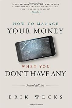 How to Manage Your Money When You Don't Have Any: Mr Erik Wecks: 9781475044034:  #affiliate https://www.amazon.com/gp/product/1475044038/ref=as_li_tl?ie=UTF8&tag=savingchamps-20&camp=1789&creative=9325&linkCode=as2&creativeASIN=1475044038&linkId=6ad95c972fe8d89a2a6bdffa0c29bbc5