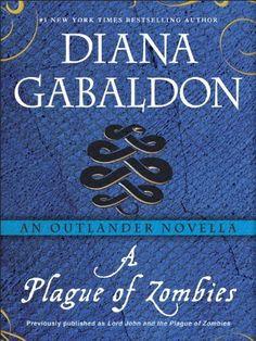 A Plague of Zombies: An Outlander Novella by Diana Gabaldon, http://www.amazon.com/dp/B00BVJG256/ref=cm_sw_r_pi_dp_0QyOrb0H4223P