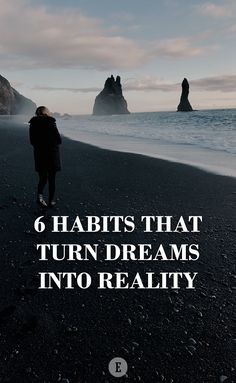"""""""6 Habits That Turn Dreams Into Reality."""" Entrepreneur. Tools and tips about how to be successful as a woman, in your career and/or in business. These tools work well with success, motivation and inspirational quotes. For more great inspiration follow us at 1StrongWoman."""