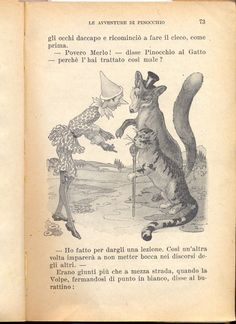 The Cat and the Fox are interested in Pinocchio's five golden coins.