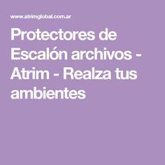 Protectores de Escalón archivos - Atrim - Realza tus ambientes