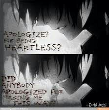 """Why do the heartless always turn out to be those who cared too much?"""