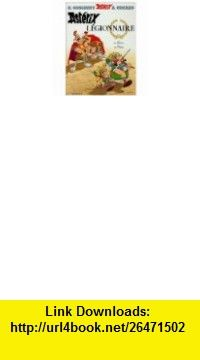 Asterix and the Chieftains Shield (9782205069105) Goscinny, Uderzo, Anthea Bell, Derek Hockridge , ISBN-10: 2205069101  , ISBN-13: 978-2205069105 ,  , tutorials , pdf , ebook , torrent , downloads , rapidshare , filesonic , hotfile , megaupload , fileserve