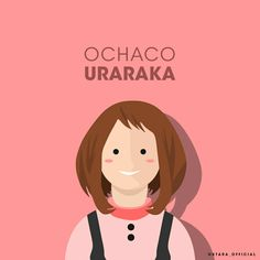 Ochaco Uraraka from Boku No Hero Academia Hero name : Uravity Quirk : Zero Gravity  #flat #vector #minimalist #anime #bokunoheroacademia