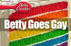 THE MODERN FAMILY: Betty Crocker is now a lesbian with a life partner making rainbow cakes for sodomite marriage ceremonies. Do you agree with the updated company policy? #BettyCrocker http://www.nowtheendbegins.com/blog/?p=23428