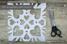 diy snowflake with heart shaped cut outs